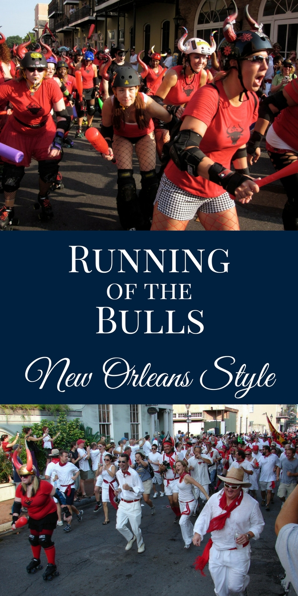 Running of the Bulls at San Fermin in Nueva New Orleans